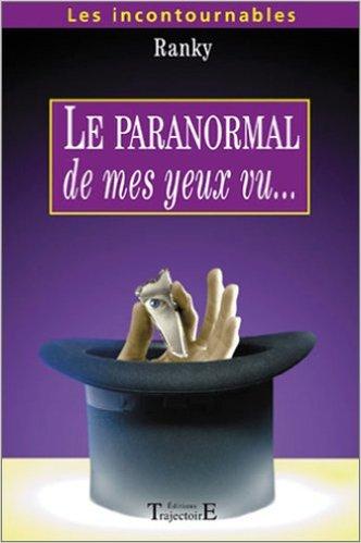 Livre Le paranormal de mes yeux